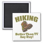Better Than TV - Hiking Square Magnet