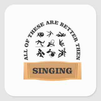 better then singing yeah square sticker