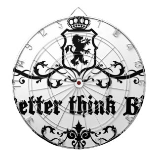 Better Think Big Medieval quote Dartboard