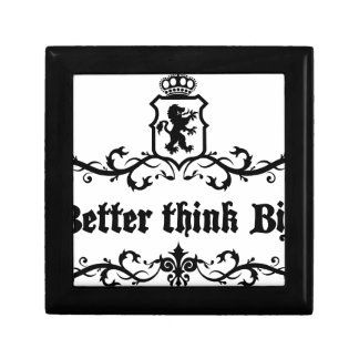 Better Think Big Medieval quote Gift Boxes