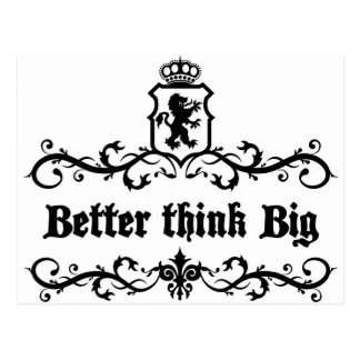 Better Think Big Medieval quote Postcard