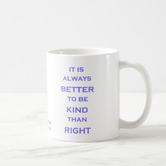 Better to be Kind Mug