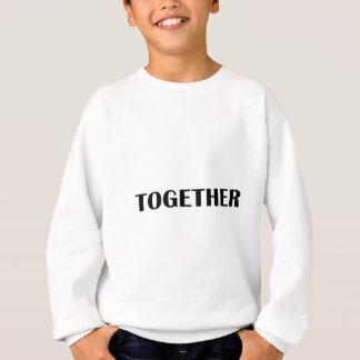 Better Together 2 Sweatshirt