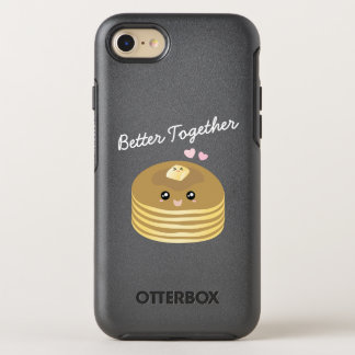 Better Together Cute Butter Pancakes Funny Foodie OtterBox Symmetry iPhone 8/7 Case