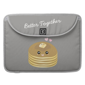 Better Together Cute Butter Pancakes Funny Foodie Sleeve For MacBooks