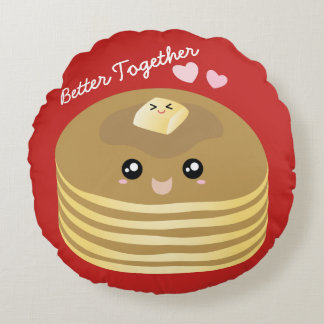 Better Together Cute Pancakes Butter Funny Foodie Round Pillow