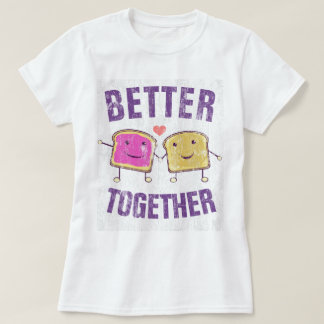 Better Together PBJ T-Shirt