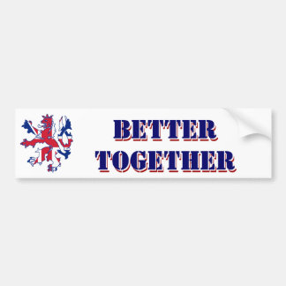 Better together Scottish independence Bumper Stickers