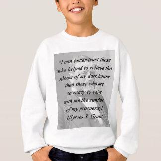 Better Trust - Ulysses S Grant Sweatshirt