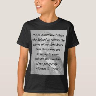 Better Trust - Ulysses S Grant T-Shirt