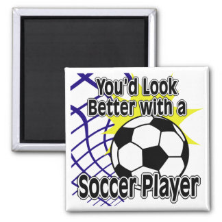 Better with a Soccer Player Magnet