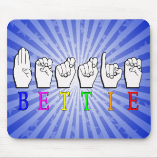 BETTIE ASL FINGERSPELLED NAME SIGN MOUSE PAD