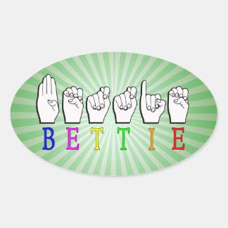 BETTIE ASL FINGERSPELLED NAME SIGN OVAL STICKER