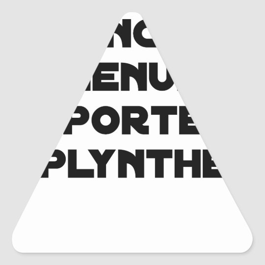 Between 4 Boards 1 Carpenter carries Plynthe Triangle Sticker