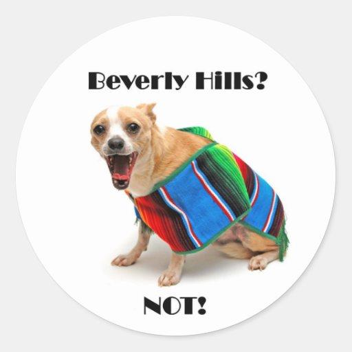 Beverly Hills? NOT! Sticker