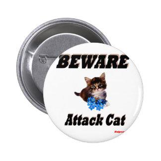 Beware Attack Cat Pinback Button