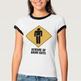 Beware Bikini Guys T-Shirt