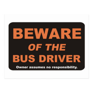 Beware / Bus Driver Postcard