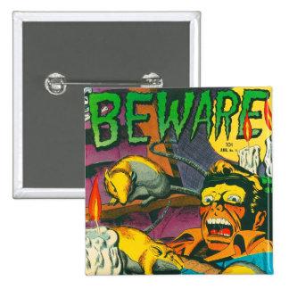 Beware! Pinback Buttons