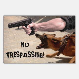 BEWARE DOG AND OWNER NO TRESPASSING SIGN