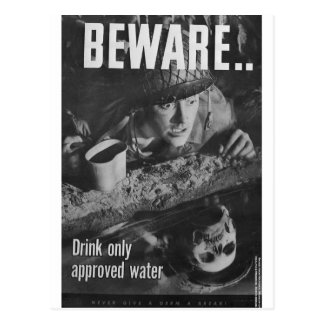 Beware... Drink only approved water Postcard