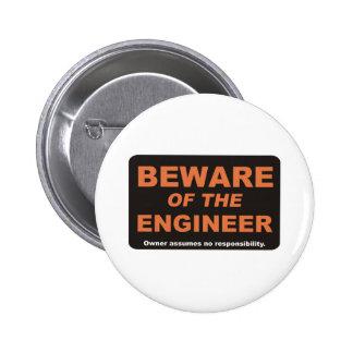 Beware / Engineer 2 Inch Round Button