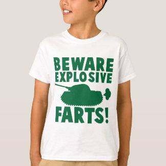Beware EXPLOSIVE FARTS! T-Shirt