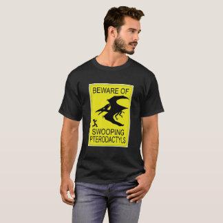 Beware! Eyes Up! T-Shirt