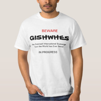 Beware- GISHWHES In Progress T-Shirt