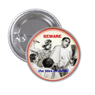 Beware Ides of June Button