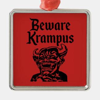 BEWARE KRAMPUS METAL ORNAMENT