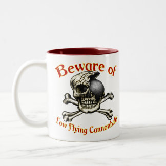 Beware Low Flying Cannonballs Two-Tone Mugs