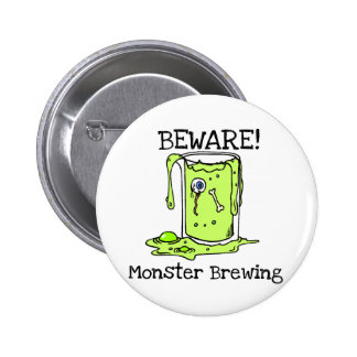 Beware Monster Brewing Tshirts and Gifts Button