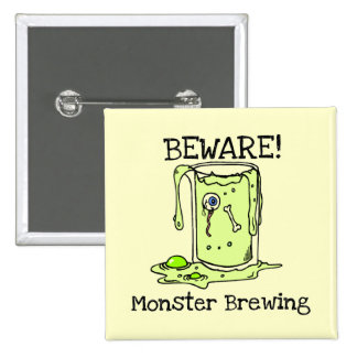 Beware Monster Brewing Tshirts and Gifts Pin