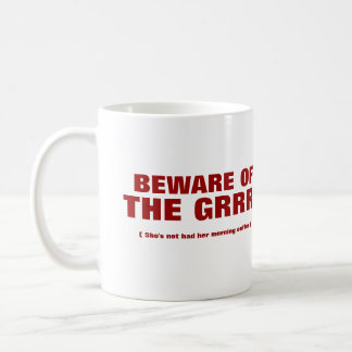 Beware Mug by The GRRRL