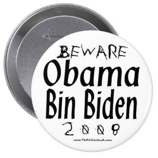 Beware Obama Bin Biden 4 Inch Round Button