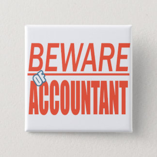 Beware Of Accountant Sign Button