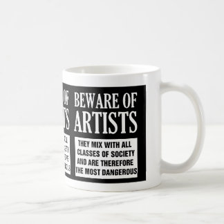 Beware of Artists Mug