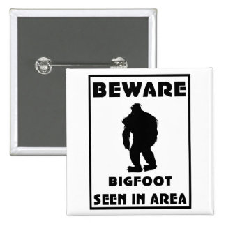Beware of BigFoot Poster Buttons