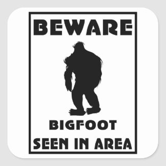 Beware of BigFoot Poster Square Sticker