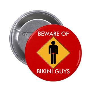 Beware of Bikini Guys 2 Inch Round Button
