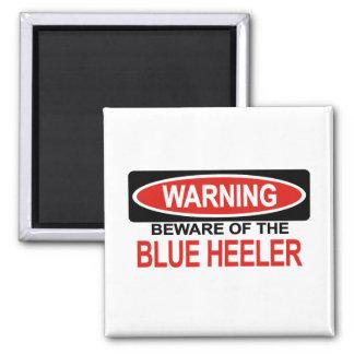 Beware Of Blue Heeler Magnet