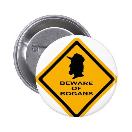 Beware of Bogans Pinback Button