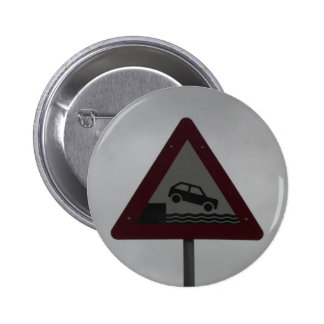 Beware of Car Falling in Water Button