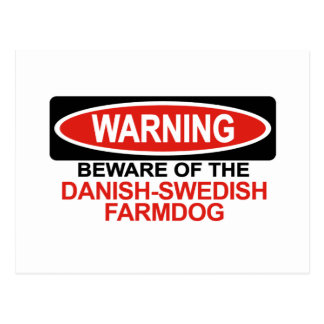 Beware Of Danish-Swedish Farmdog Postcard