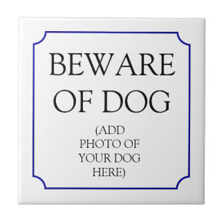 Beware of dog sign tile