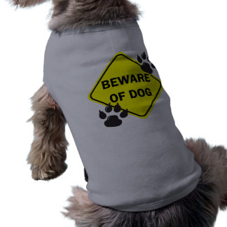 Beware of Dog with paws - Dog t-shirt