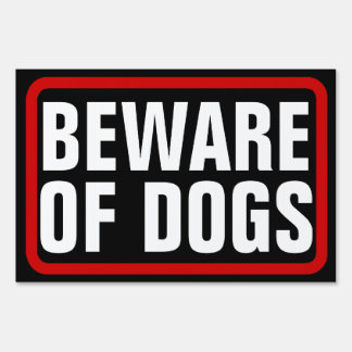 Beware of Dogs, Black/Red/White Yard Sign