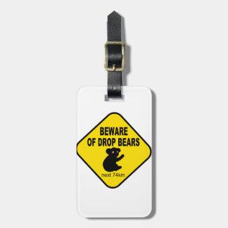 Beware of Drop Bears. Humorous Australian Legend Luggage Tag