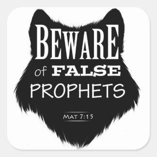Beware of False Prophets Square Sticker